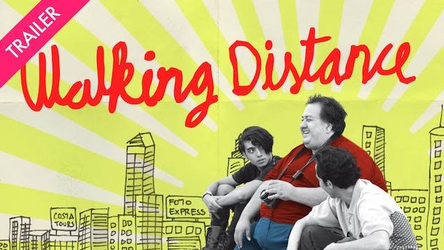 Walking Distance - Trailer