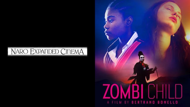 NARO CINEMA presents ZOMBI CHILD