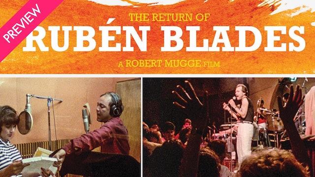 The Return of Ruben Blades - Trailer