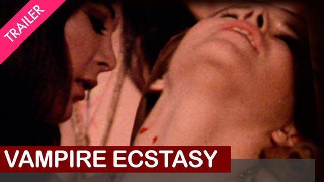 Vampire Ecstasy - Trailer