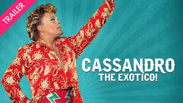 Cassandro, the Exotico! - Trailer