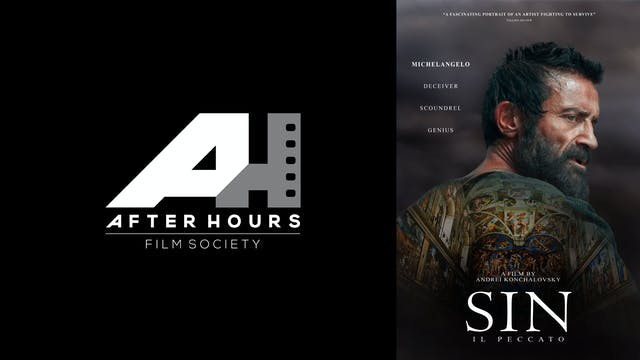 AFTER HOURS FILM SOCIETY presents SIN