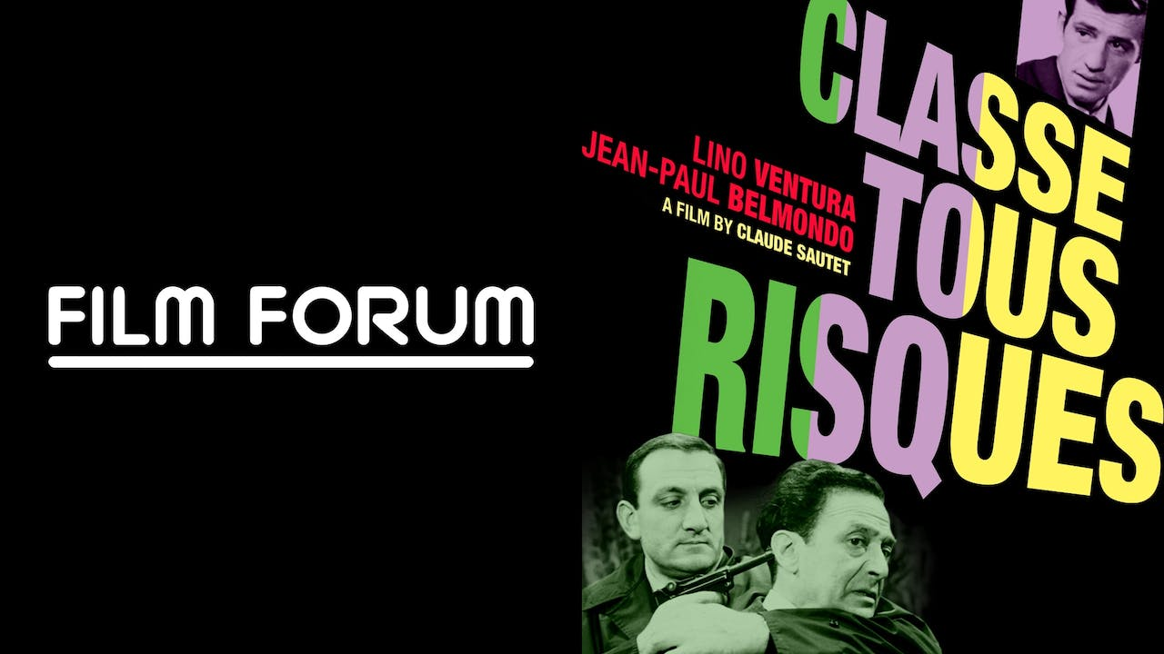 FILM FORUM presents CLASSE TOUS RISQUES