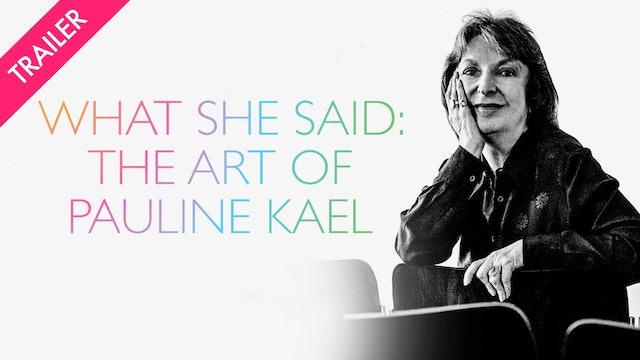 What She Said: The Art of Pauline Kael - Trailer