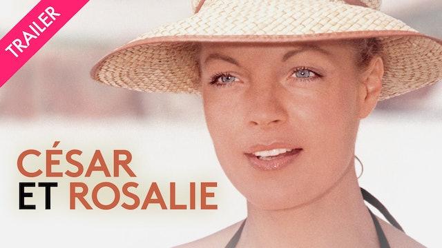 César and Rosalie - Trailer