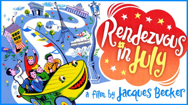 AFI SILVER THEATER presents RENDEZVOUS IN JULY