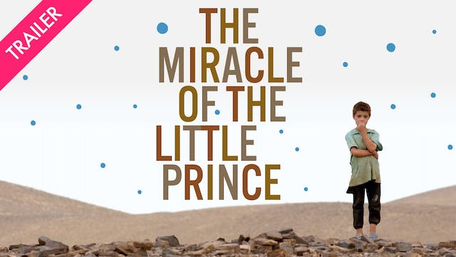 The Miracle of The Little Prince - Tr...