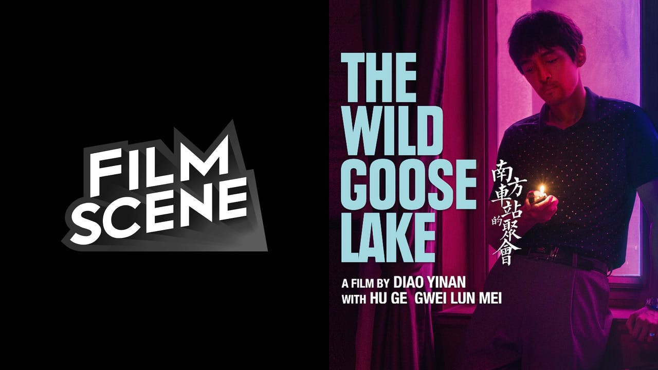 FILMSCENE presents THE WILD GOOSE LAKE