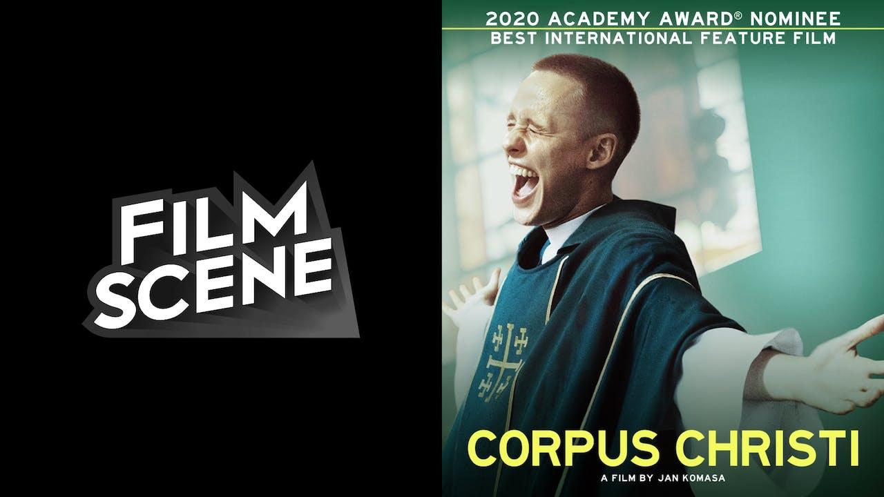 FILMSCENE presents CORPUS CHRISTI