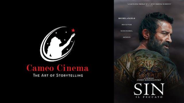 CAMEO CINEMA presents SIN