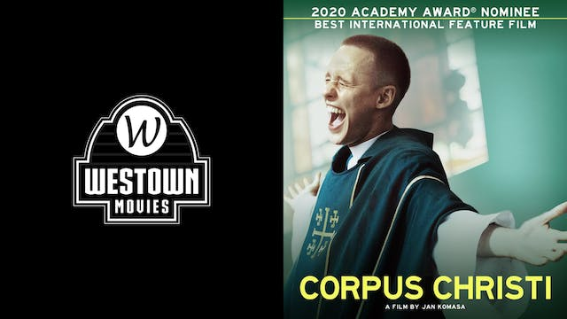 WESTOWN MOVIES 12 GTX presents CORPUS CHRISTI