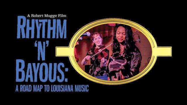 Rhythm 'n' Bayous: A Road Map to Loui...