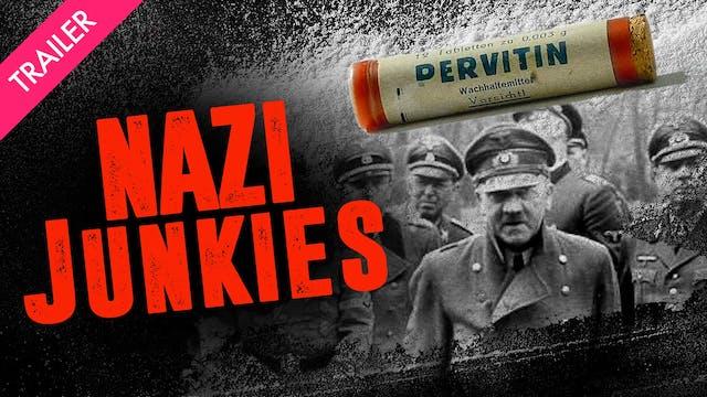 Nazi Junkies - Trailer
