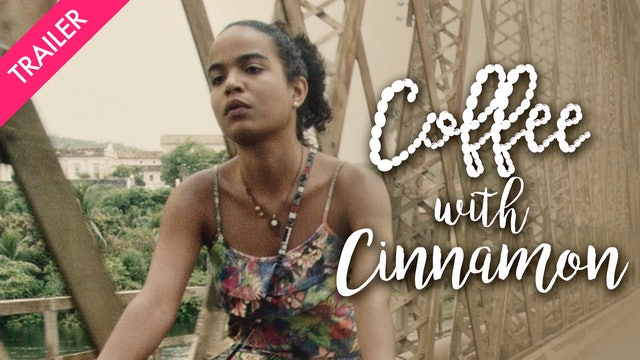 Coffee with Cinnamon - Trailer