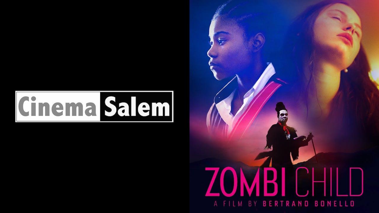 CINEMA SALEM presents ZOMBI CHILD