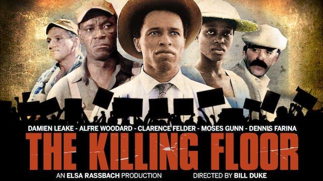 FILMSCENE presents THE KILLING FLOOR