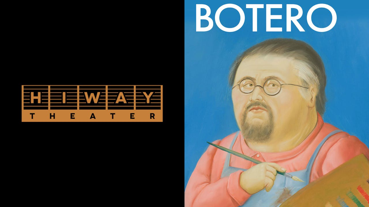 HIWAY THEATER presents BOTERO