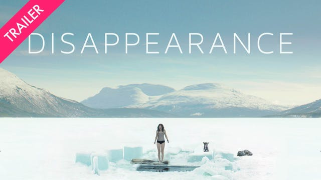 Disappearance - Trailer