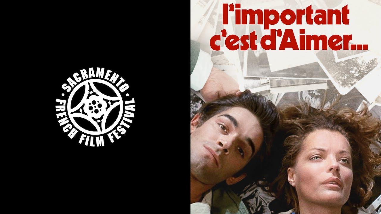 SACRAMENTO FRENCH FILM - L'IMPORTANT C'EST D'AIMER