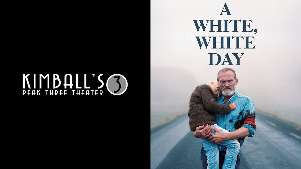 KIMBALL'S PEAK THREE THEATER - A WHITE, WHITE DAY
