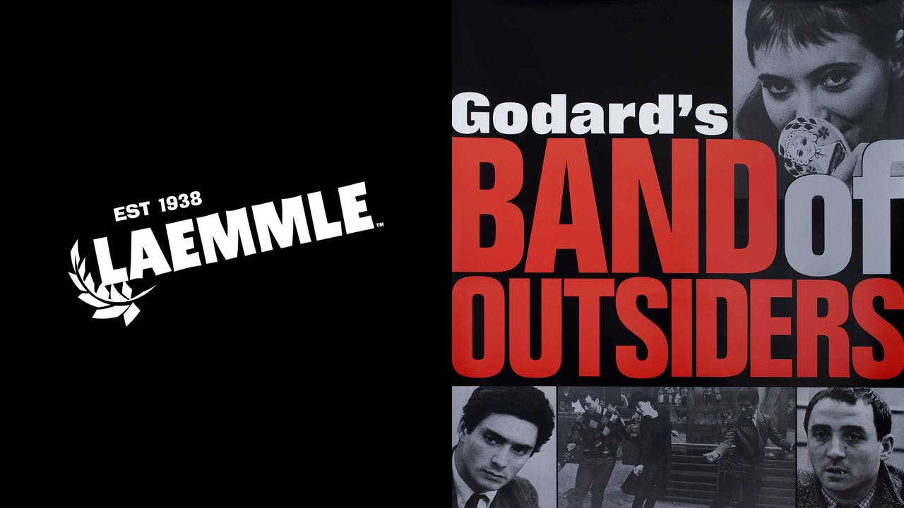 LAEMMLE THEATRES present BAND OF OUTSIDERS