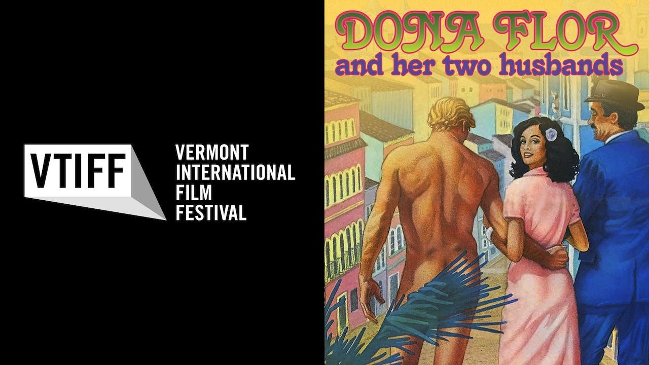VTIFF presents DONA FLOR AND HER TWO HUSBANDS