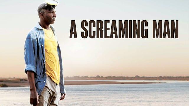A SCREAMING MAN (dir. Mahamat-Saleh Haroun)