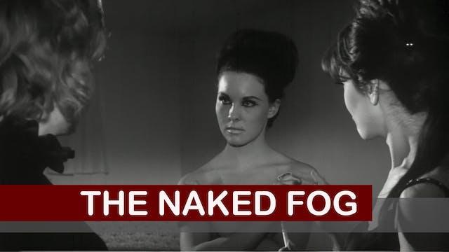 The Naked Fog