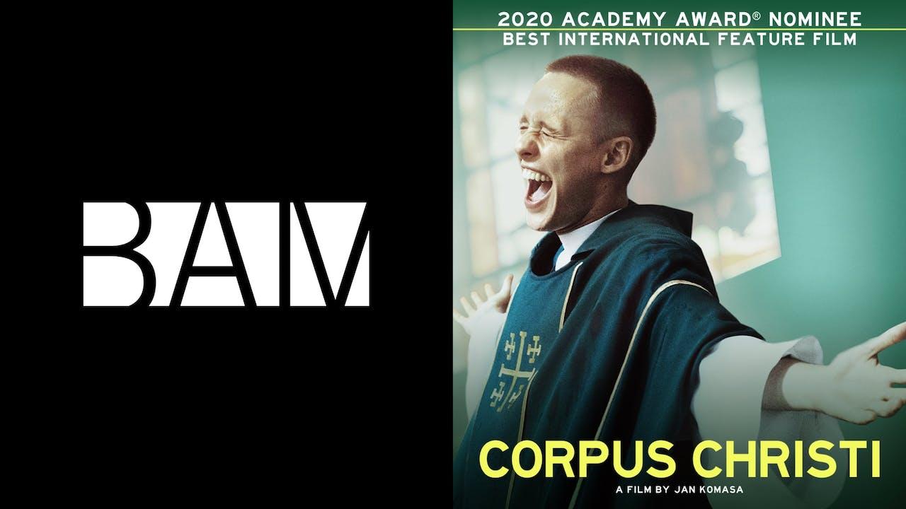 BAM ROSE CINEMA presents CORPUS CHRISTI