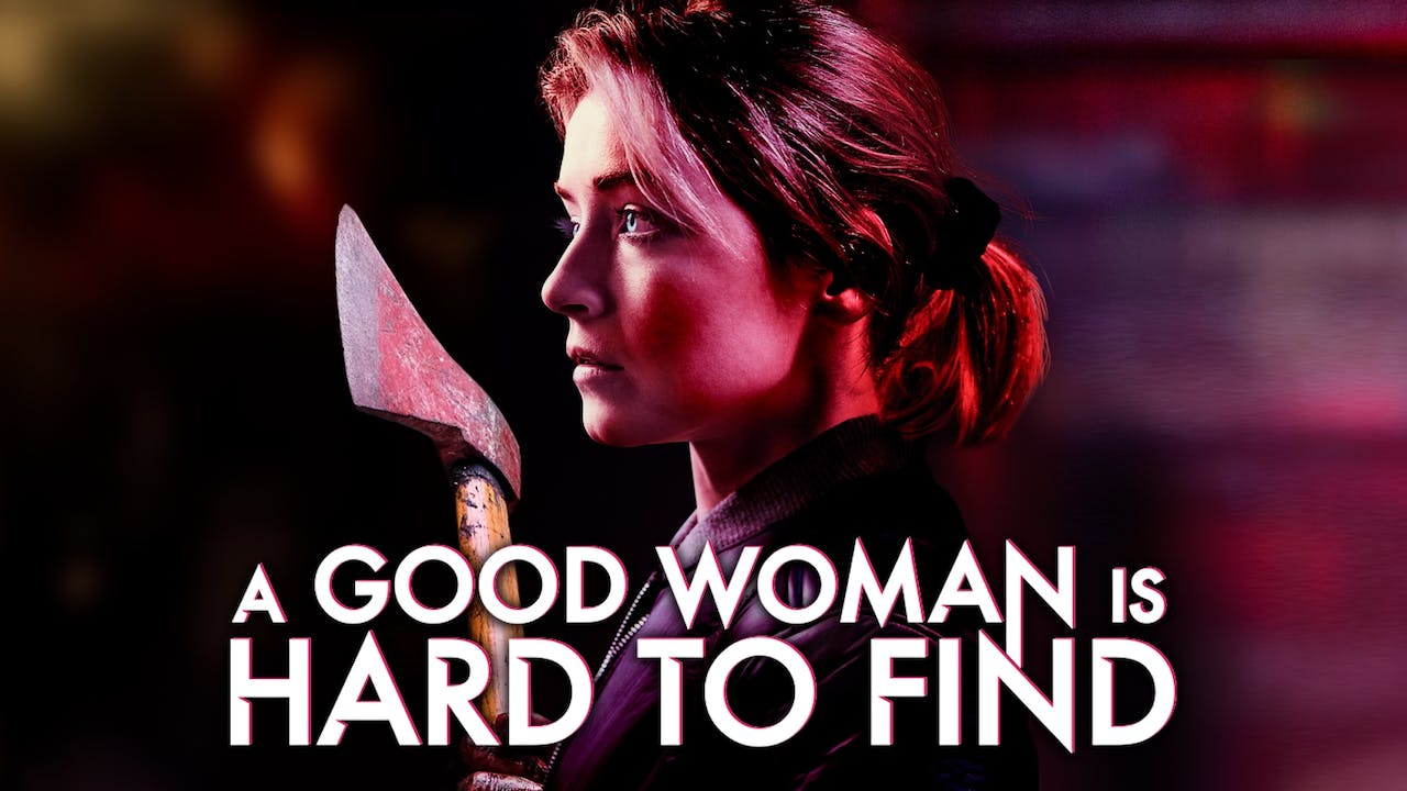 SCREAMFEST presents A GOOD WOMAN IS HARD TO FIND