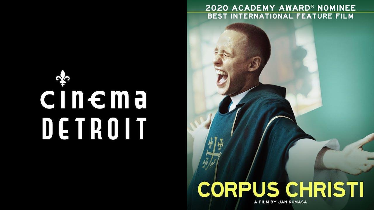 CINEMA DETROIT presents CORPUS CHRISTI
