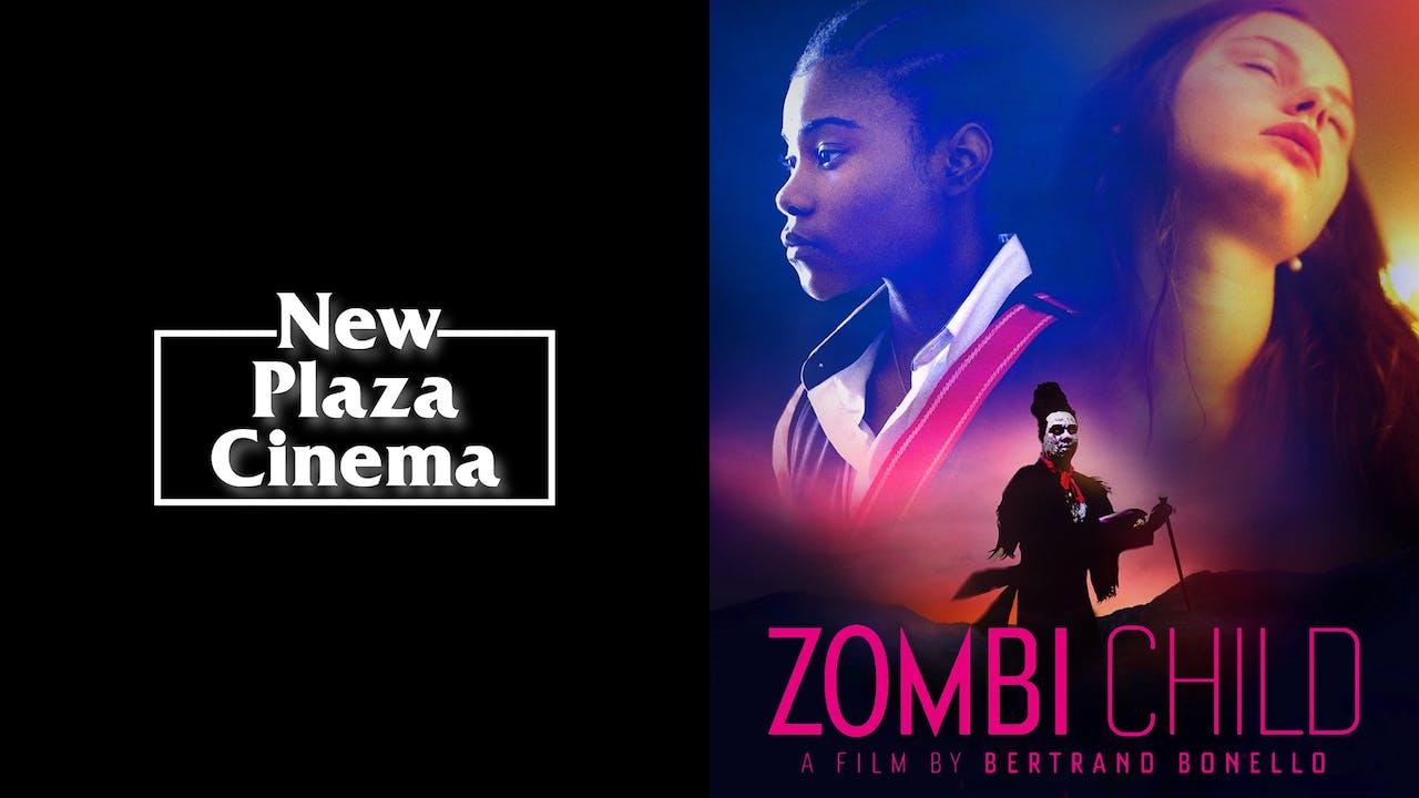 NEW PLAZA CINEMA presents ZOMBI CHILD