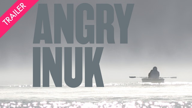 Angry Inuk - Trailer