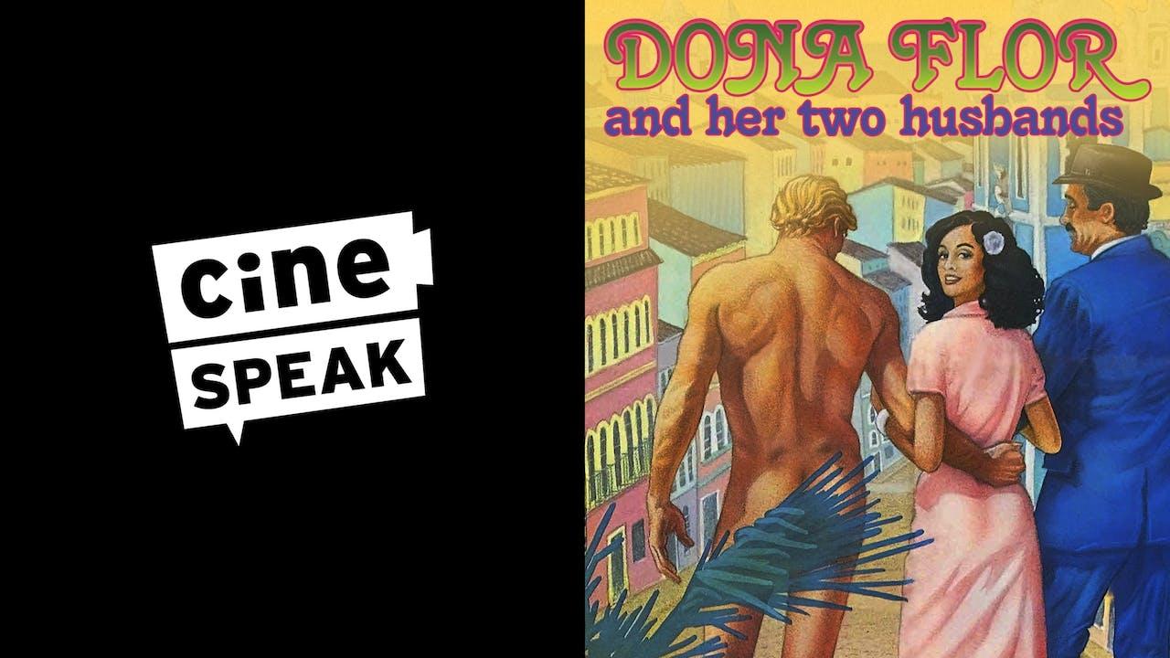 CINESPEAK presents DONA FLOR AND HER TWO HUSBANDS