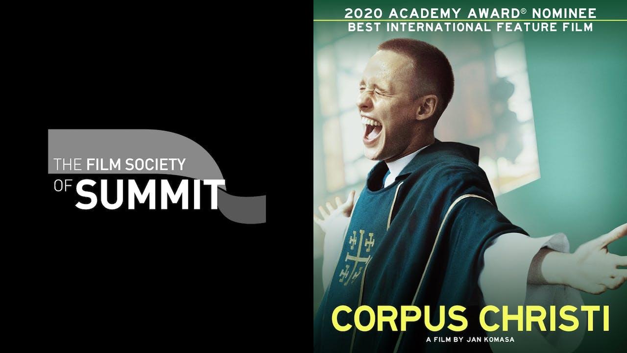 FILM SOCIETY OF SUMMIT presents CORPUS CHRISTI