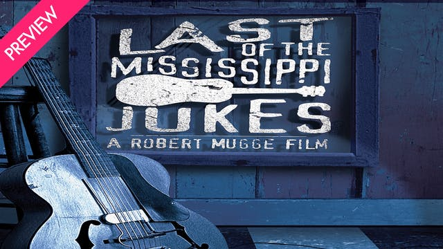 Last of the Mississippi Jukes - Preview