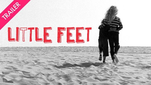 Little Feet - Trailer