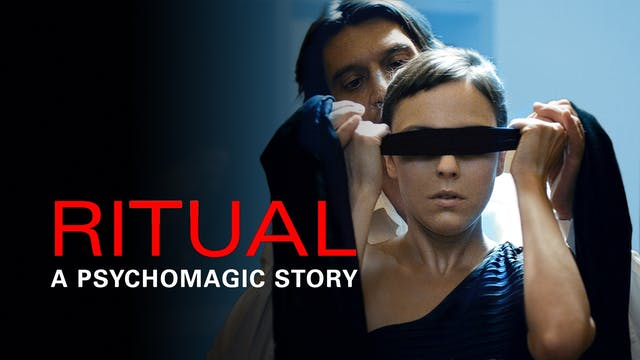 Ritual: A Psychomagic Story
