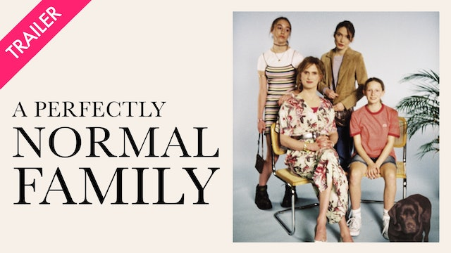 A Perfectly Normal Family - Trailer