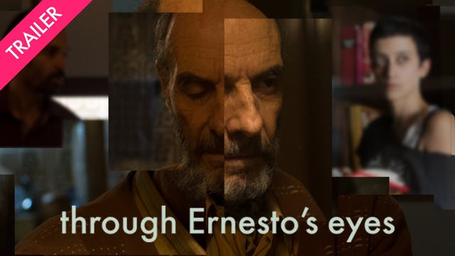 Through Ernesto's Eyes - Trailer