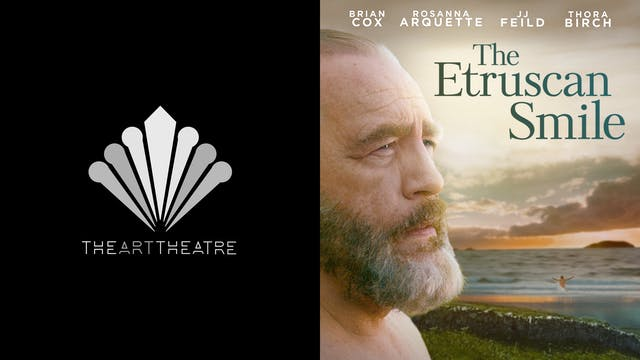 ART THEATRE presents THE ETRUSCAN SMILE