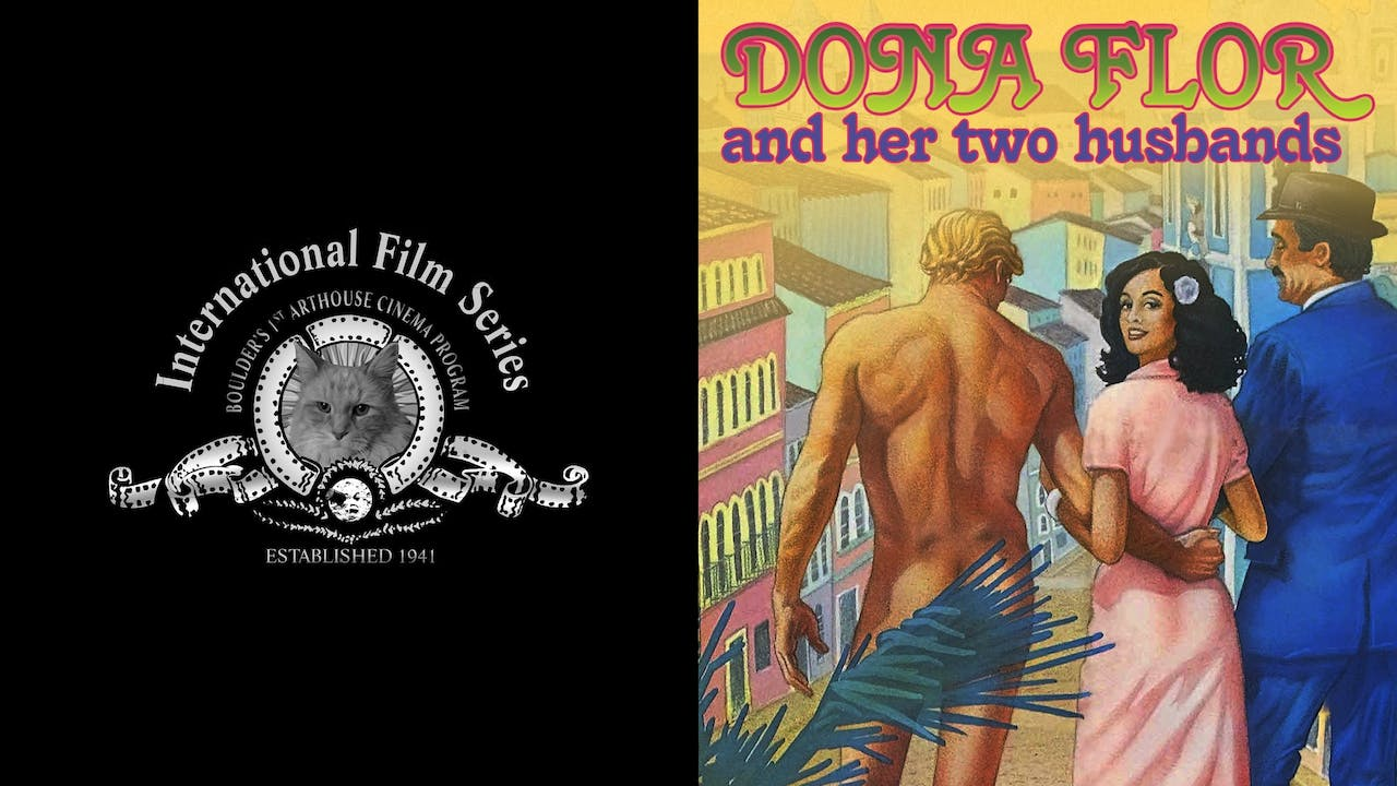 INT'L FILM SERIES - DONA FLOR AND HER TWO HUSBANDS