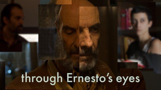 Through Ernesto's Eyes