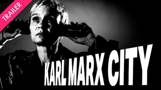 Karl Marx City - Trailer