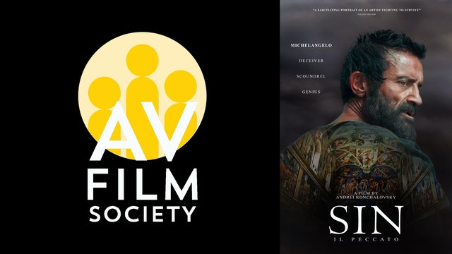 ALEXANDER VALLEY FILM SOCIETY presents SIN