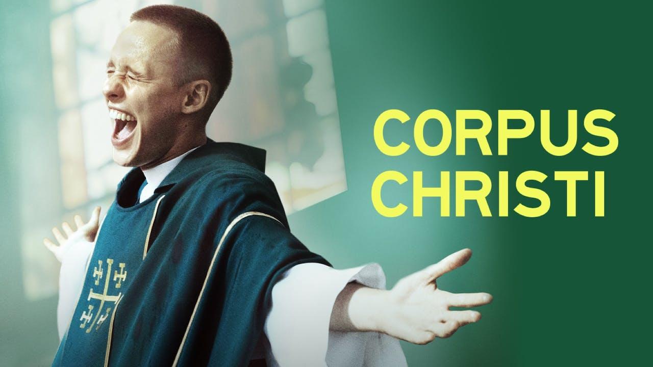 THE CHARLES THEATRE presents CORPUS CHRISTI