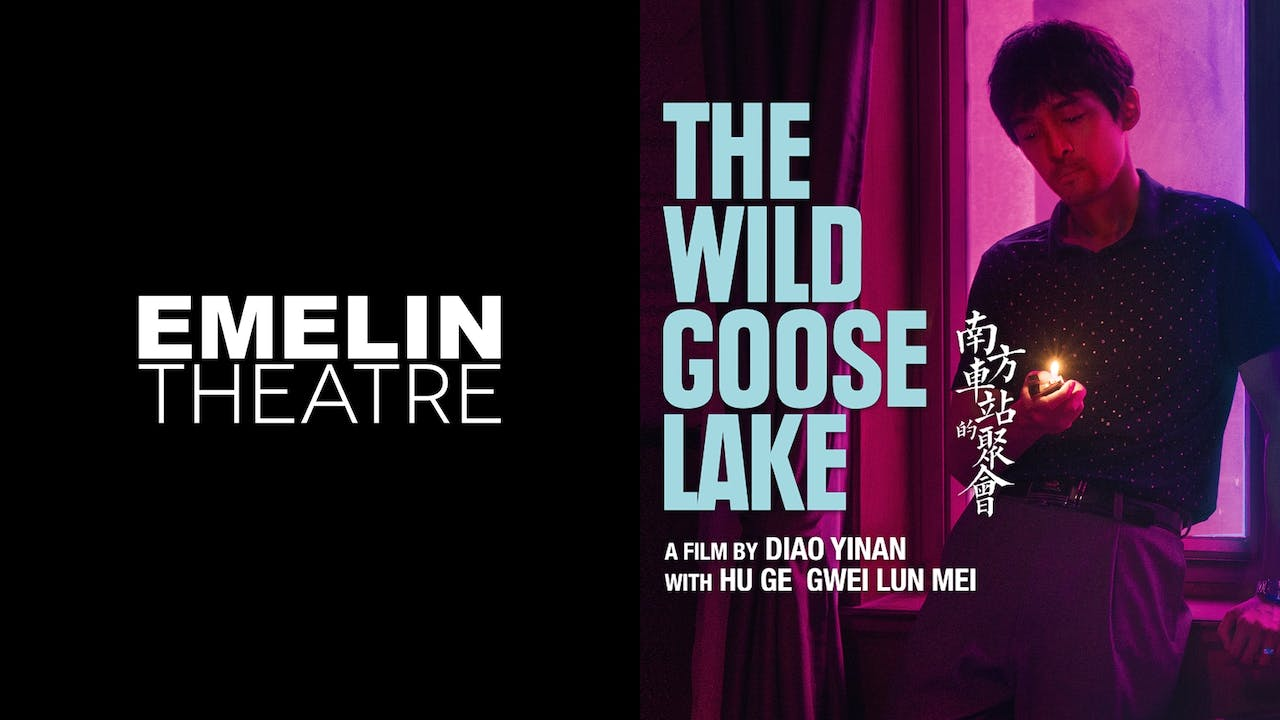 EMELIN THEATRE presents THE WILD GOOSE LAKE
