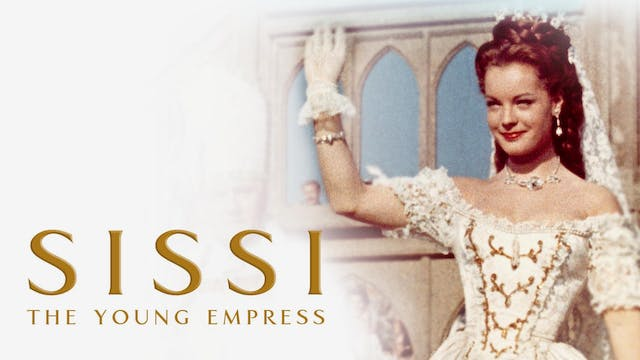 Sissi: The Young Empress