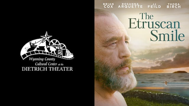 DIETRICH THEATER presents THE ETRUSCAN SMILE