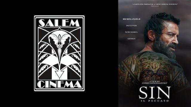 SALEM CINEMA presents SIN